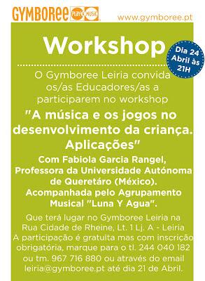 """Workshop """"A música e os jogos no desenvolvimento da criança. Aplicações"""" 1"""