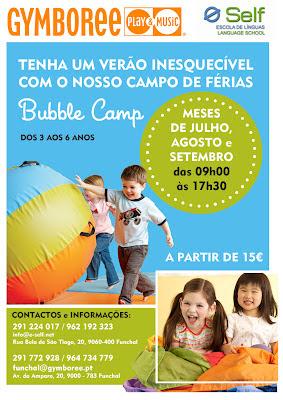 O Verão já chegou e com ele o BUBBLE CAMP do Gymboree Funchal!!! 1