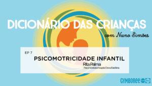 psicomotricidade infantil rita palma psicomotritalks